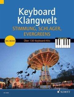 Stimmung, Schlager, Evergreens!, für Keyboard o...