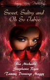 Sweet, Sultry, and Oh So Taboo (eBook, ePUB)