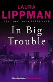 In Big Trouble (eBook, ePUB)