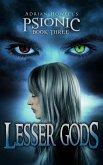 Lesser Gods (Psionic Pentalogy, #3) (eBook, ePUB)