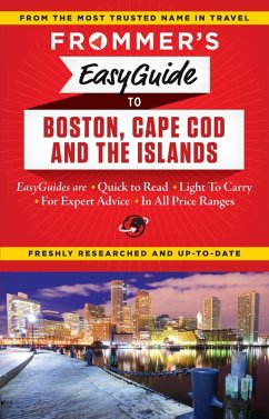 Frommer's EasyGuide to Boston, Cape Cod and the Islands (eBook, ePUB) - Reckford, Laura M.; Morris, Marie