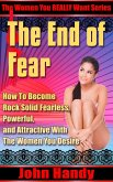 The End of Fear (The Women You REALLY Want, #1) (eBook, ePUB)