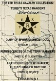 The 8th Texas Cavalry Collection: Terry's Texas Rangers, The Diary Of Ephraim Shelby Dodd, Reminiscences Of The Terry Rangers, Life Record Of H. W. Graber; A Terry Ranger 1861-1865 (4 Volumes In 1) (eBook, ePUB)