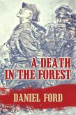 A Death in the Forest: The U.S. Congress Investigates the Murder of 22,000 Polish Prisoners of War in the Katyn Massacres of 1940 - Was Stalin or Hitler Guilty? (eBook, ePUB)