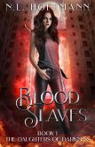Blood Slaves (The Daughters of Darkness, #1) (eBook, ePUB)