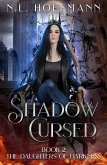 Shadow Cursed (The Daughters of Darkness, #2) (eBook, ePUB)