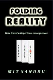 Folding Reality - Time Travel with Perilous Consequences (eBook, ePUB)