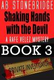 Shaking Hands with the Devil -- Rafe Velez Mystery 3 (Rafe Velez Mysteries, #3) (eBook, ePUB)