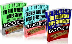 Rafe Velez Mysteries Bundle #2 (4-6): The Plot to Murder Althea Stokes, The Men Who Were Hard of Listening, The Colombian Dope Smugglers (eBook, ePUB) - Stonebridge, Ab