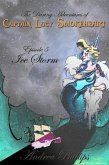 Ice Storm (The Daring Adventures of Captain Lucy Smokeheart) (eBook, ePUB)