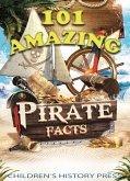 101 Amazing Pirate Facts (eBook, ePUB)