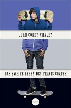 Das zweite Leben des Travis Coates (eBook, ePUB)