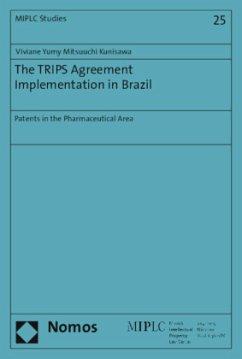 The TRIPS Agreement Implementation in Brazil - Mitsuuchi Kunisawa, Viviane Yumy