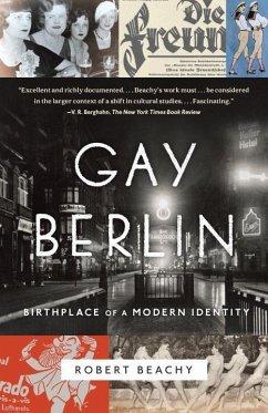 Gay Berlin - Beachy, Robert