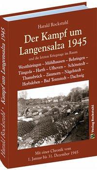 Der Kampf um Langensalza 1945 - Rockstuhl, Harald
