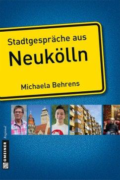 Stadtgespräche aus Neukölln (Mängelexemplar)