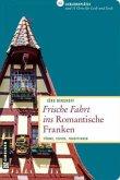 Frische Fahrt ins Romantische Franken (Mängelexemplar)
