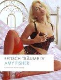 Fetisch Träume IV (eBook, PDF)