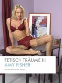 Fetisch Träume III (eBook, PDF)