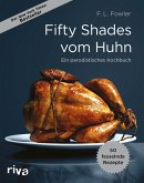 Fifty Shades vom Huhn (eBook, ePUB)