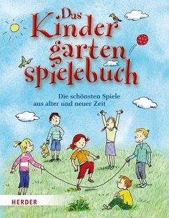 Das Kindergartenspielebuch (eBook, ePUB) - Wessel, Mechthild; Wege, Brigitte vom