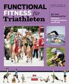 Functional Fitness für Triathleten (eBook, PDF)