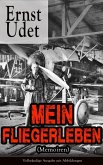 Mein Fliegerleben (Memoiren) (eBook, ePUB)