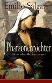 Pharaonentöchter (Historischer Abenteuerroman) (eBook, ePUB)