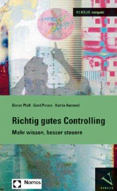 Richtig gutes Controlling - Pfaff, Dieter; Peters, Gerd; Hummel, Katrin