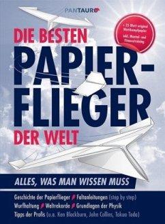 Die besten Papierflieger der Welt
