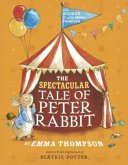 The Spectacular Tale of Peter Rabbit. Book and CD