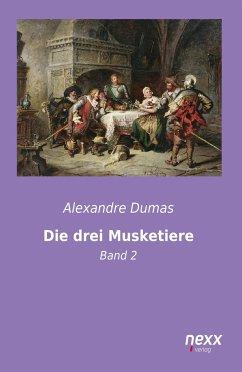 Die drei Musketiere - Dumas, Alexandre, der Ältere