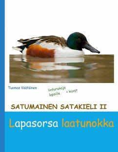 Satumainen satakieli II Lapasorsa laatunokka (eBook, ePUB)