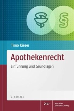Apothekenrecht - Kieser, Timo