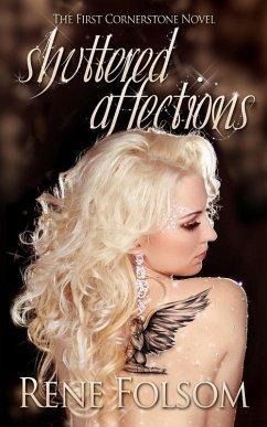 Shuttered Affections (Cornerstone, #1) (eBook, ePUB) - Folsom, Rene