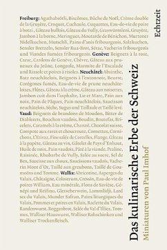 Das kulinarische Erbe der Schweiz Band 5: - Imhof, Paul