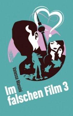 Im falschen Film - Mansini, Vanessa