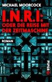 I.N.R.I: oder die Reise mit der Zeitmaschine (eBook, ePUB)