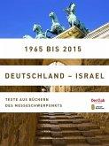 1965 bis 2015. Deutschland - Israel (eBook, ePUB)