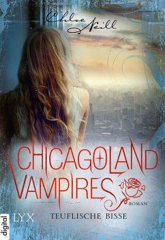 Teuflische Bisse / Chicagoland Vampires Bd.9 (eBook, ePUB) - Neill, Chloe
