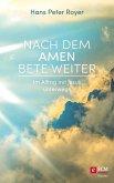 Nach dem Amen bete weiter (eBook, ePUB)