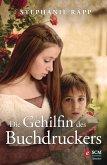 Die Gehilfin des Buchdruckers (eBook, ePUB)