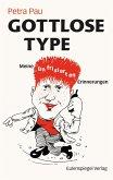 Gottlose Type (eBook, ePUB)