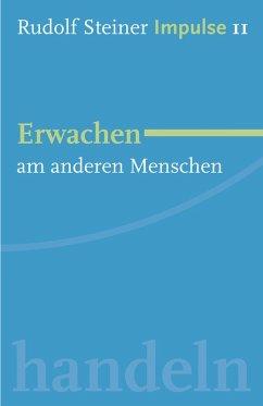 Erwachen am Menschen (eBook, ePUB) - Steiner, Rudolf