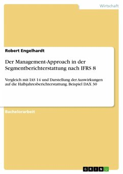 Der Management-Approach in der Segmentberichterstattung nach IFRS 8 (eBook, ePUB)