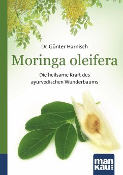 Moringa oleifera. Kompakt-Ratgeber (eBook, ePUB) - Harnisch, Günter