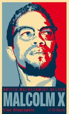 Malcolm X (eBook, ePUB) - Waldschmidt-Nelson, Britta