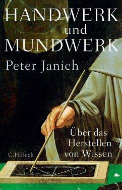 Handwerk und Mundwerk (eBook, ePUB) - Janich, Peter