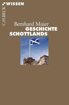Geschichte Schottlands (eBook, ePUB) - Maier, Bernhard