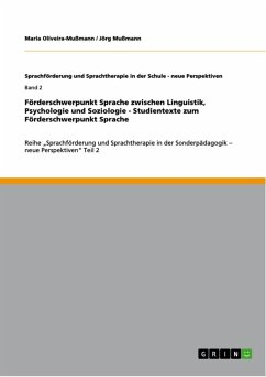Förderschwerpunkt Sprache zwischen Linguistik, Psychologie und Soziologie - Studientexte zum Förderschwerpunkt Sprache (eBook, ePUB)